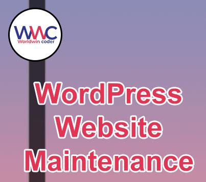 WordPress website maintenance Provider| WorldWin Coder Pvt. Ltd