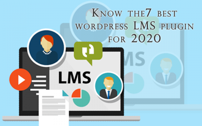 Know the7 best  wordpress LMS plugin for 2020