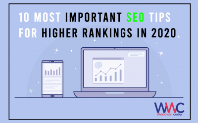 10 Most Important SEO Tips for Higher Rankings in 2020.