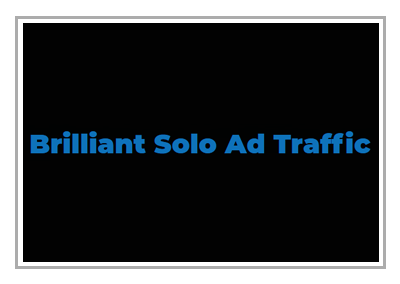 Brilliant Solo Ad Traffic