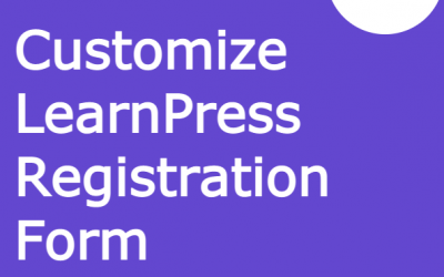 How to Customize LearnPress Registration Form